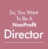 SYN - So, You Want To Be A NonProfit Director